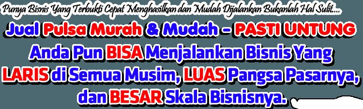 Distributor Agen Pulsa Murah Watampone